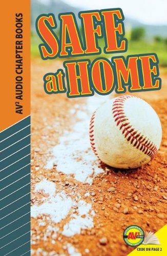 Safe at Home (Av2 Audio Chapter Books) by Av2 by Weigl