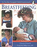 img - for Breastfeeding Pure and Simple: book / textbook / text book