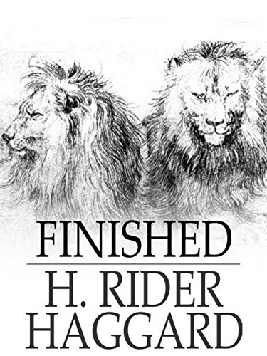 finished-by-h-rider-haggard-annotated