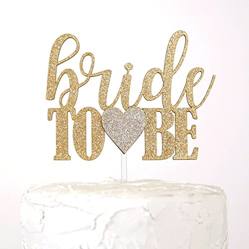 Bride Cake (NANASUKO Bridal Shower Cake Topper - bride to be - Premium quality Made in USA - gold glitter with light gold heart)