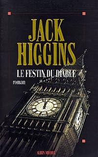 Le festin du diable : roman, Higgins, Jack