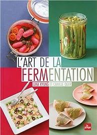 L'art de la fermentation par Luna Kyung