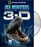 National Geographic: Sea Monsters- A Prehistoric Adventure (3D)