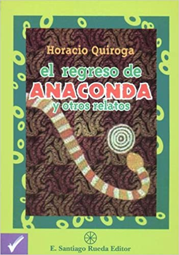 Download gratuito di ebook per cellulari El Regreso de Anaconda (Spanish Edition) PDF DJVU 9505640706