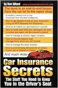 Car Insurance Secrets: Ron Alford: 9780924893094: Amazon