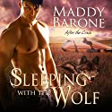 Sleeping with the Wolf: After the Crash, Book One Audiobook by Maddy Barone Narrated by Clementine Cage