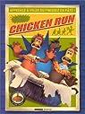 Chicken Run : Apprenezà voler ou finissez en paté ! par Lord