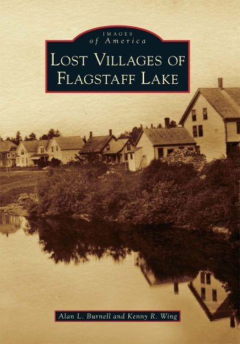 Lost Villages of Flagstaff Lake (Images of America)