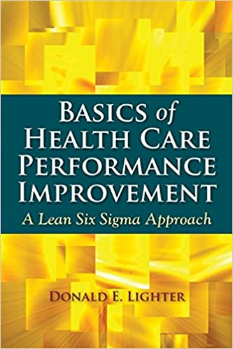 Amazon basics of health care performance improvement a lean basics of health care performance improvement a lean six sigma approach 1st edition fandeluxe Choice Image