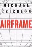 Airframe, Michael Crichton, 0679446486