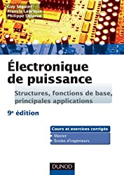 Electronique de puissance - 9e édition: Structures, fonctions de base, principales applications