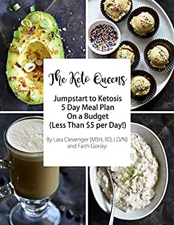 5 Day Keto On A Budget Meal Plan The Keto Queens Kindle Edition By Gorksy Faith Clevenger Lara Cookbooks Food Wine Kindle Ebooks Amazon Com