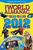 world atlas 2012 - The World Almanac for Kids 2012