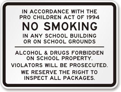 Amazon.com: No fumar en cualquier escuela edificio o escuela ...