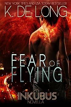 Fear of Flying (Inkubus) by [de Long, K.]