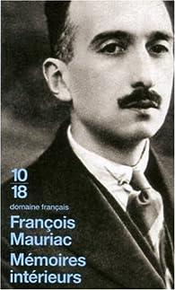 Mémoires intérieurs par François Mauriac