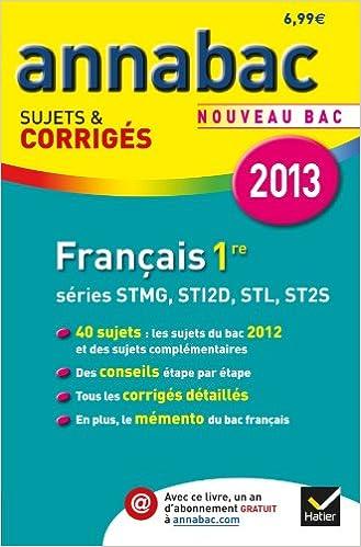 Annales Annabac 2013 Français 1re STMG, STI2D, STL, ST2S: Sujets et corrigés du bac - Première séries technologiques: Amazon.es: Sylvie Dauvin, ...