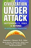 img - for Civilization Under Attack : September 11, 2001 & Beyond book / textbook / text book