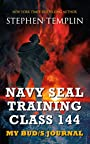 Navy SEAL Training Class 144: My BUD/S Journal