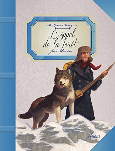 L'appel de la forêt (Mes grands classiques) (French Edition)