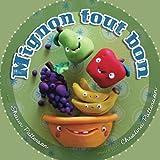 Mignon tout bon (French Edition)