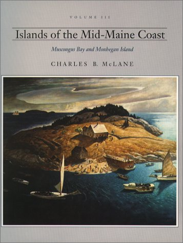 Muscongus Bay Maine (Islands of the Mid-Maine Coast: Muscongus Bay and Monhegan Island)