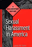 Sexual Harassment in America, Laura W. Stein, 0313301840