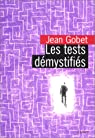 Les tests démystifiés par Gobet