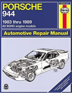 Porsche 944: Automotive Repair Manual--1983 thru 1989, All Models Including Turbo