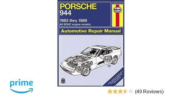 porsche 944 automotive repair manual 1983 thru 1989 all models rh amazon com 1983 porsche 944 shop manual 1983 Porsche 944 Review