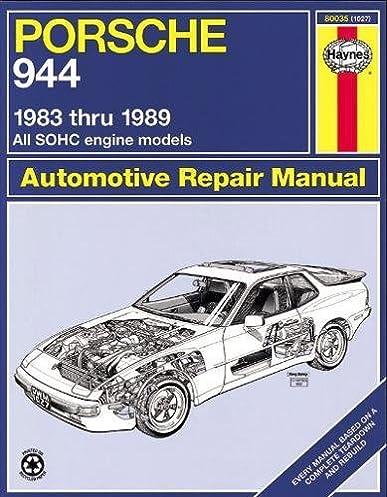 porsche 944 automotive repair manual 1983 thru 1989 all models rh amazon com 1983 Porsche 944 Review 1983 Porsche 944 Track Car