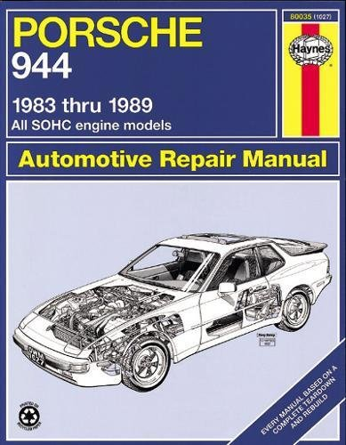 - Porsche 944: Automotive Repair Manual--1983 thru 1989, All Models Including Turbo (Haynes Manuals)