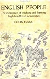 English People : The Experience of Teaching and Learning English in British Universities, Evans, Colin, 0335093612