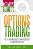 Written by Chris Douthit a former Goldman Sachs Market Maker that has switched sides to being a dominate home trader. Give this book an hour and you will have a solid grasp on trading options for profit while minimizing risk. Definitive Guide To Opti...