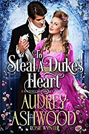 To Steal a Duke's Heart: A Historical Regency Romance