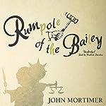 Rumpole of the Bailey: The Rumpole of the Bailey Series, Book 1   John Mortimer