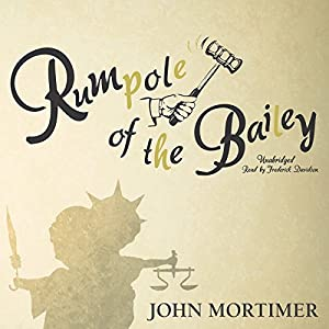 Rumpole of the Bailey Audiobook