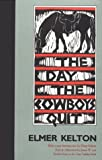 The Day the Cowboys Quit (Texas Tradition Series)