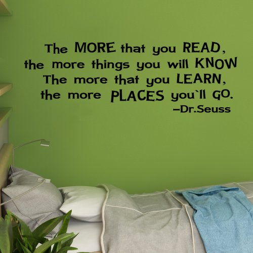 The More That You Read & Learn -Dr. Seuss Sayings Vinyl Inspirational Wall Decal Quote Wall Decoration Home Art Decor Custom