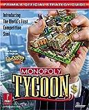Monopoly Tycoon, Joe Grant Bell, 0761531416