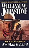 No Man's Land, William W. Johnstone, 0786015446