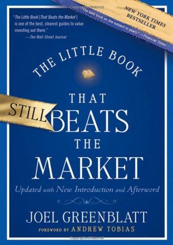 By Joel Greenblatt - The Little Book That Still Beats the Market (Updated) (8.8.2010)