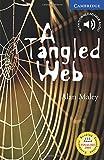 A Tangled Web Level 6 (Cambridge English Readers)