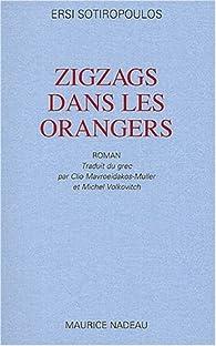 Zigzags dans les orangers par Ersi Sotiropoulos