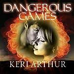 Dangerous Games: Riley Jenson, Guardian, Book 4 | Keri Arthur