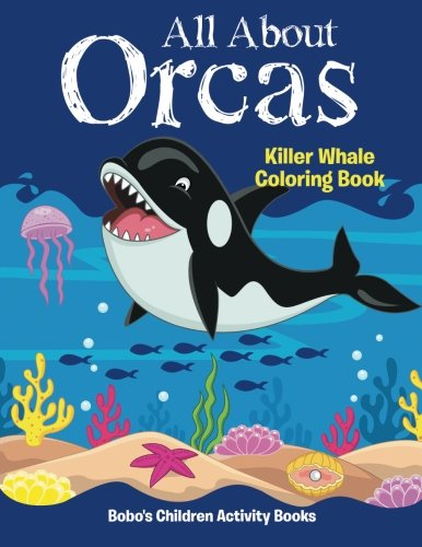 (All About Orcas: Killer Whale Coloring Book)