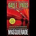 Masquerade Hörbuch von Gayle Lynds Gesprochen von: Christina Moore