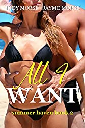 All I Want (Summer Haven #2)