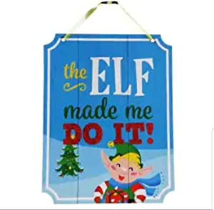 Holiday Christmas Whimsical Decoration Decor Decorations Home Office Classroom (Bonus SD Exclusive Porte-MONNAIE) Festive Reindeer Lights Decorative Wall Hanging Sign ~ The ELF Made ME DO IT!