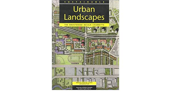 Sustainable Urban Landscapes The Brentwood Design Charrette